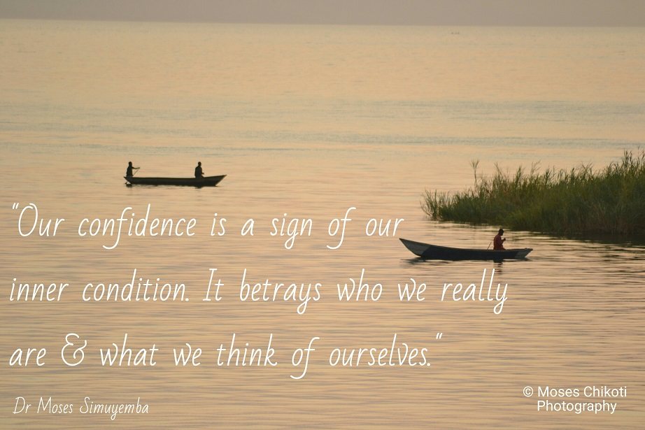 self confidence quotes, confidence quotes, dr moses simuyemba, motivation for dreamers