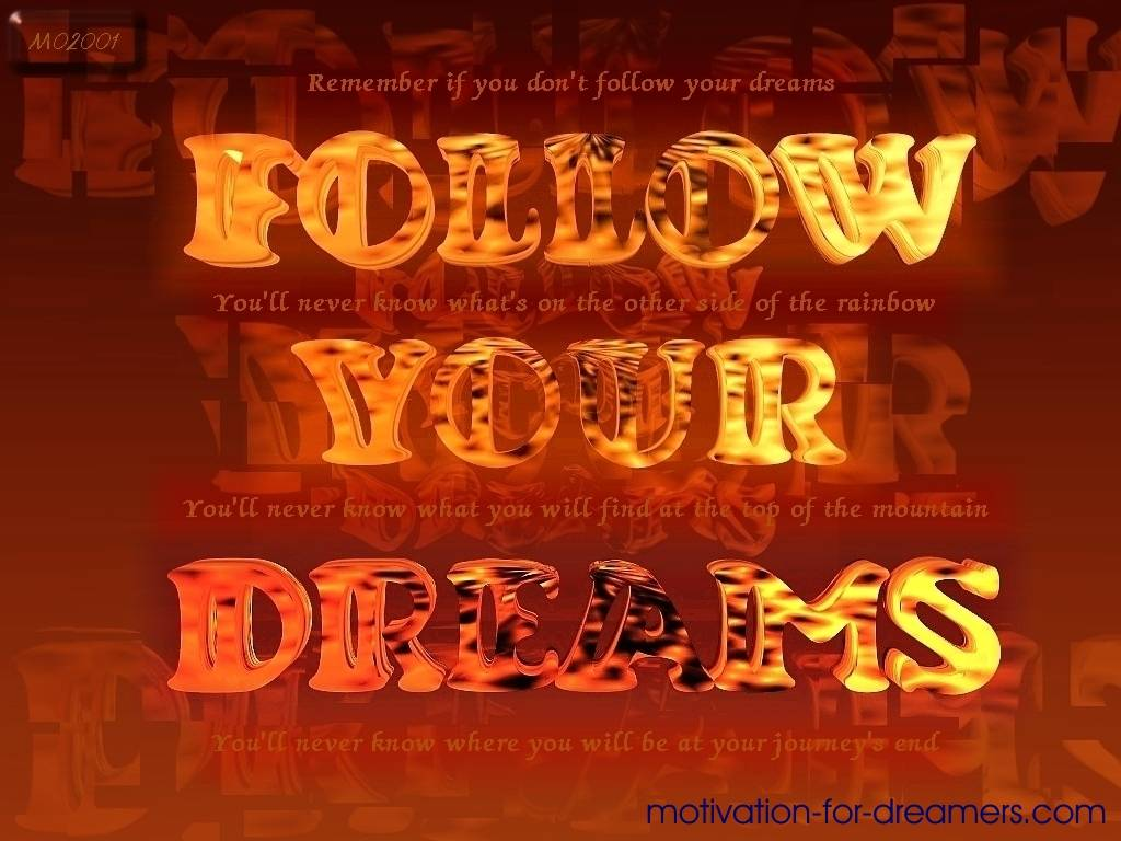 motivation for dreamers - follow your dreams