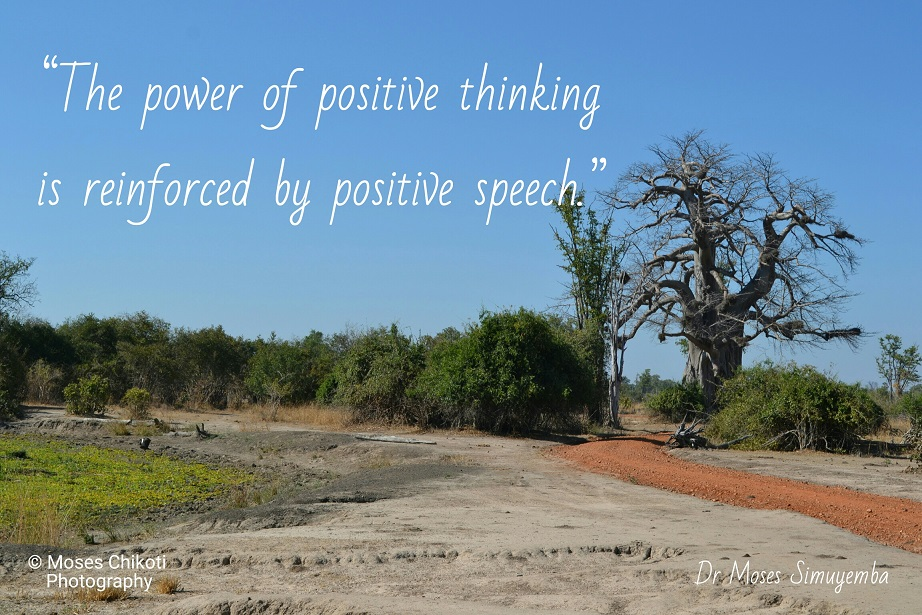 positive quotes, quotes about positive thinking, dr moses simuyemba, motivation for dreamers