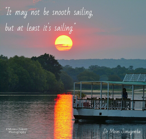 Short inspirational quotes - it may not be smooth sailing, but at least it's sailing. Dr Moses Simuyemba