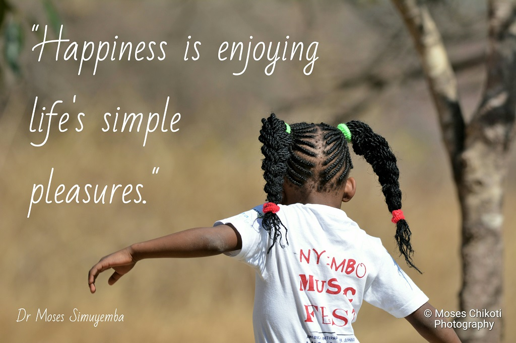 Quotes about happiness, Quotes on happiness, Dr Moses Simuyemba, Motivation For Dreamers
