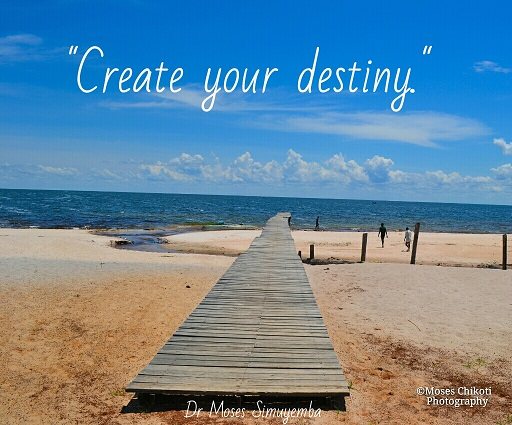 inspirational life quotes picture Motivation for dreamers dr moses simuyemba inspirational quotes Samfya Lake Bangweulu Zambia