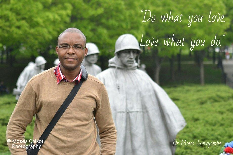inspirational quotes and sayings. Dr Moses Simuyemba. Washington DC