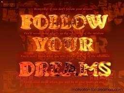 Motivation for Dreamers