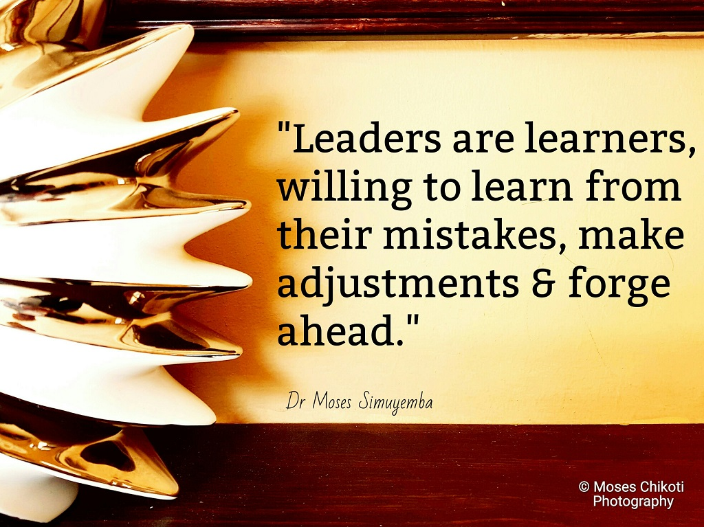 Quotes about leadership, Quotes on leadership, Dr Moses Simuyemba, Motivation For Dreamers