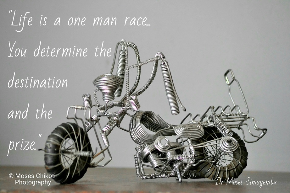 inspiration and motivation quote. Dr Moses Simuyemba. Wire bike.