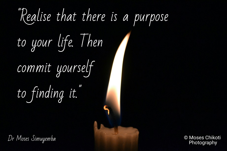 purpose quotes, quotes on purpose, dr moses simuyemba, motivation for dreamers