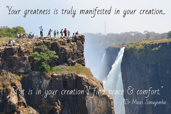Inspirational quotes - God's creation. Victoria Falls, Livingstone, Zambia. Dr Moses Simuyemba